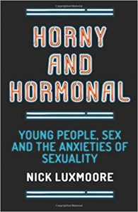 Horny and Hormonal