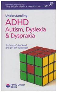 ADHD, Autism, Dyslexia and Dyspraxia